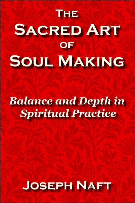 Open up a new window with a webpage  containing the contents of <I>The Sacred Art of Soul Making: Balance and Depth in Spiritual Practice</I>